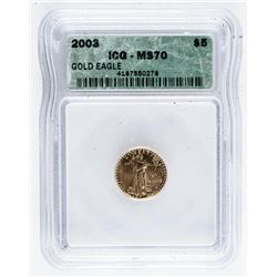 2003 USA First Strike 5.00 Gold Eagle Coin  ICG. MS70