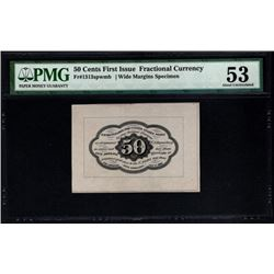 50 Cent First Issue Fractional Note PMG 53