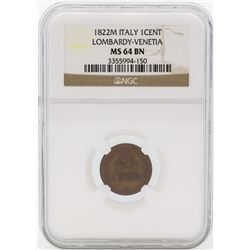 1822M Italy 1 Cent Lombardy-Venetia Coin NGC MS64 BN