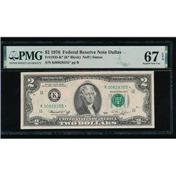 1976 $2 Dallas Federal Reserve STAR Note PMG 67EPQ
