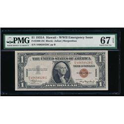1935A $1 Hawaii Silver Certificate PMG 67EPQ
