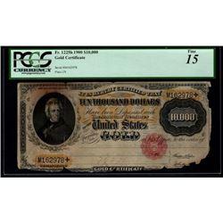 1900 $10,000 Gold Certificate PCGS 15