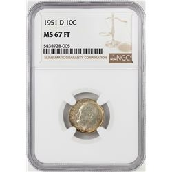 1951-D Roosevelt Dime Coin NGC MS67FT