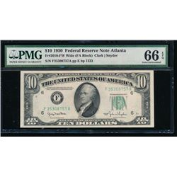 1950 $10 Atlanta Federal Reserve Note PMG 66EPQ