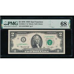 1976 $2 San Francisco Federal Reserve STAR Note PMG 68EPQ