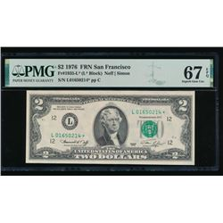 1976 $2 San Francisco Federal Reserve STAR Note PMG 67EPQ