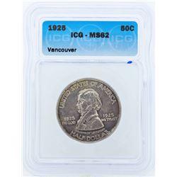 1925 Vancouver Commemorative Half Dollar Coin ICG MS62