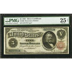 1891 $5 Silver Certificate PMG 25NET
