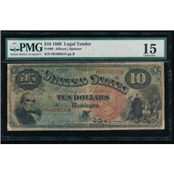 1869 $10 Legal Tender Note PMG 15