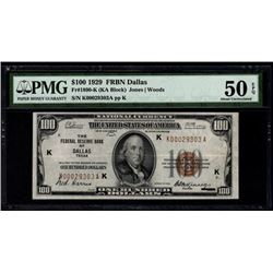 1929 $100 Dallas Federal Reserve Bank Note PMG 50EPQ