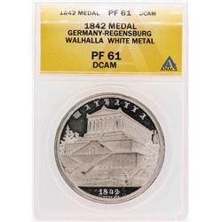 1842 Germany-Regensburg Walhalla White Metal Medal ANACS PF61DCAM