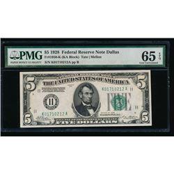 1928 $5 Dallas Federal Reserve Note PMG 65EPQ