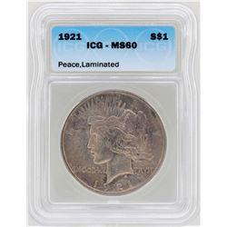 1921 $1 Peace Silver Dollar Coin ICG MS60