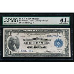 1918 $1 Chicago Federal Reserve Bank Note PMG 64EPQ