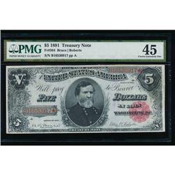 1891 $5 Treasury Note PMG 45