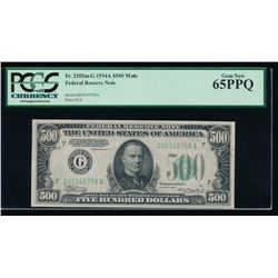 1934A $500 Chicago Federal Reserve Note PCGS 65PPQ