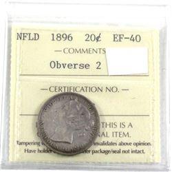 1896 Newfoundland 20-cent Obverse 2 ICCS Certified EF-40, LR96 Variety Not Listed on Holder.
