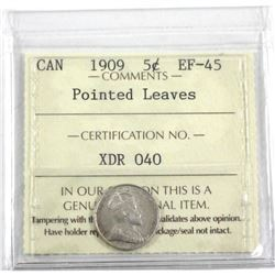 1909 Canada 5-cent Pointed Leaves ICCS Certified EF-45.