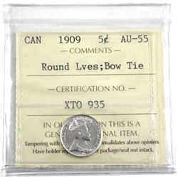 1909 Canada 5-cent Round Leaves Bow Tie ICCS Certified AU-55.