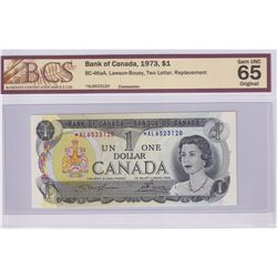 BC-46aA 1973 Bank of Canada Replacement $1, Lawson-Bouey S/N: *AL6523120. BCS Certified GEM UNC-65 O
