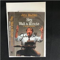 """JOHN MADDEN Signed """"HEY, WAIT A MINUTE"""" ( I Wrote a Book) BOOK COVER"""