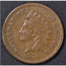 1874 INDIAN CENT, XF