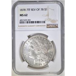 1878 7TF REV OF 78 MORGAN DOLLAR NGC MS-62