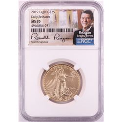 2019 $25 American Gold Eagle Coin NGC MS70 Reagan Legacy Series Signature