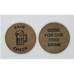 2-WOODEN NICKELS GOOD FOR ONE FREE DRINK