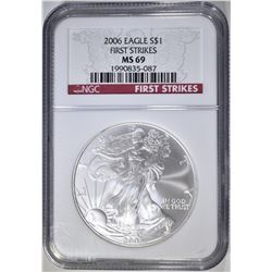 2006 AMERICAN SILVER EAGLE, NGC MS-69 1st STRIKES