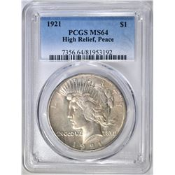 1921 PEACE DOLLAR  PCGS MS-64 HIGH RELIEF