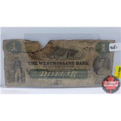 The Westmorland Bank of New-Brunswick $1 Bill 1861