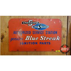 "Tin Sign - One Sided ""Standard Blue Streak Authorized Service Station Genuine Blue Streak Ignition P"