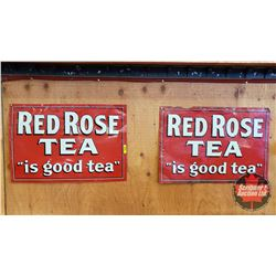 """Tin Signs (2): Red Rose Tea """"is good tea"""" (23"""" x 16"""")"""