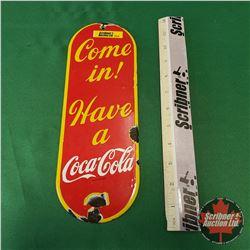 """Coca-Cola Palm Press """"Come in! Have a Coca-Cola"""" (11-1/2""""H x 4""""W)"""