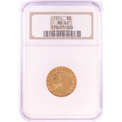 1911 $5 Indian Head Half Eagle Gold Coin NGC MS62