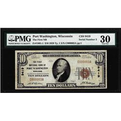 Serial #3 1929 $10 NB of Port Washington, WI CH# 9419 National Note PMG Very Fine 30