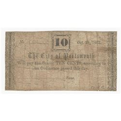 October 20, 1862 10 Cents The City of Portsmonth Obsolete Note