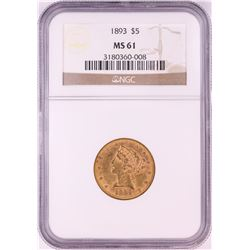 1893 $5 Liberty Head Half Eagle Gold Coin NGC MS61