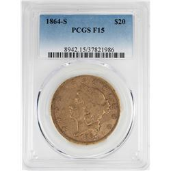 1864-S $20 Liberty Head Double Eagle Gold Coin PCGS F15