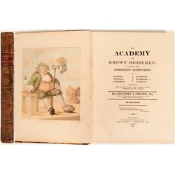 Academy for Grown Horsemen Containing the Completest Instructions for walking, Trotting, etc., Gamba