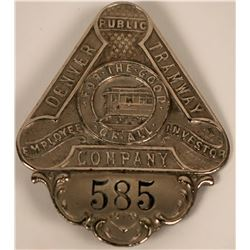 Denver Tramway Company Badge  (113415)