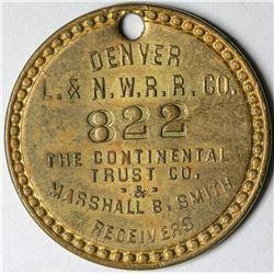 Rare Denver Laramie & Northwestern Railroad Token  (121400)