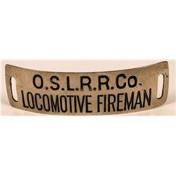Oregon Short Line Railroad Co. Locomotive Fireman Cap Badge  (113417)
