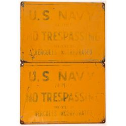 US Navy / Hercules NO TRESPASSING Signs (2)  (108244)