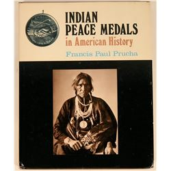 "Rare Book, ""Indian Peace Medals in American History""  (118932)"
