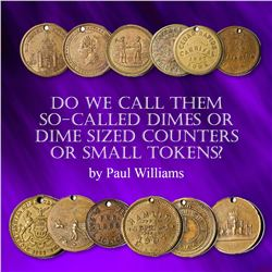 Do We Call Them So-Called Dimes or Dime Sized Counters or Small Tokens?