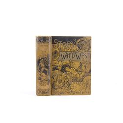 1888 1st Ed Story of the Wild West by Buffalo Bill