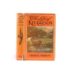 The Life of Kit Carson by Charles Burdett 1902