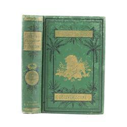 Life & Explorations of Dr. Livingstone 1875